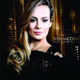 Cd Tatiana Costa   Faça A Diferença 3 [original]